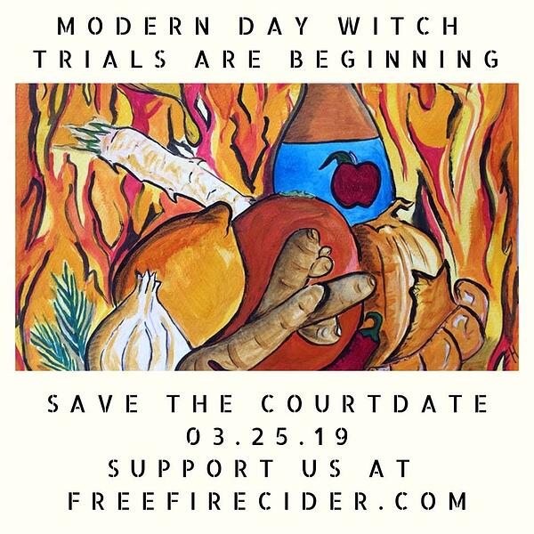 Illustrated campaign poster supporting crowdfunding efforts for the Free Fire Cider court battle that began in March of 2019.