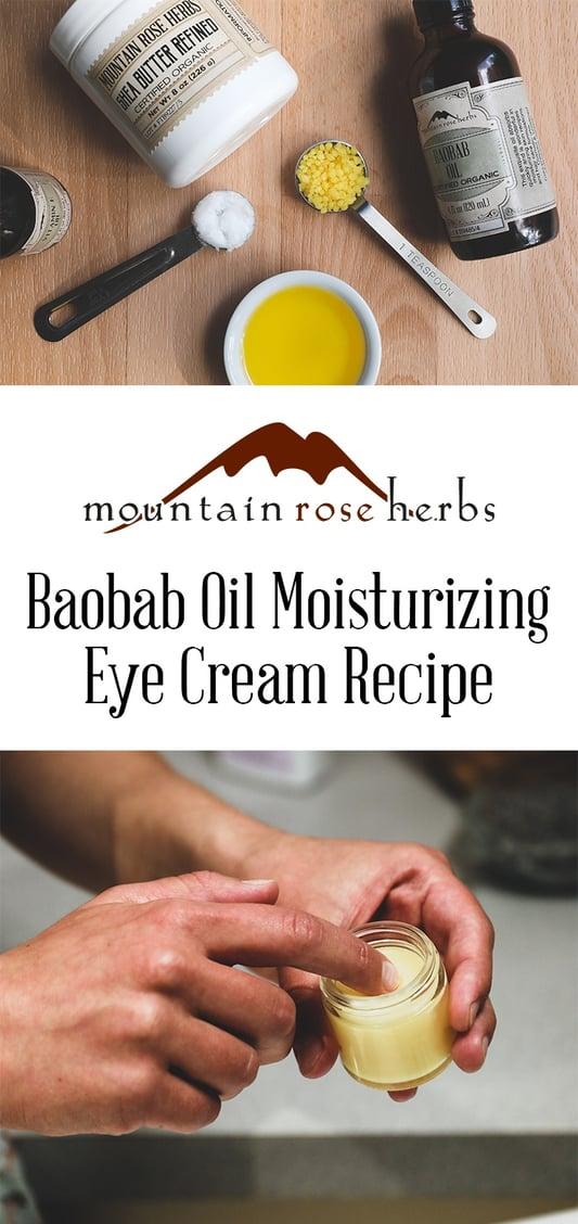 Baobab Oil Under Eye Cream Pinterest Pin by Mountain Rose Herbs