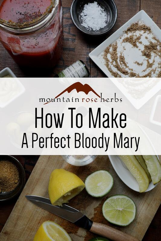 Pin for How to Make a Perfect Bloody Mary from Mountain Rose Herbs