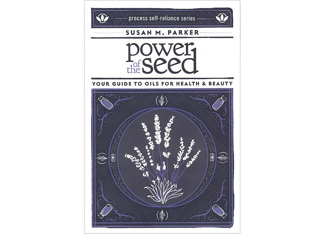 Book Power of the Seed Guide to Oils for Health & Beauty