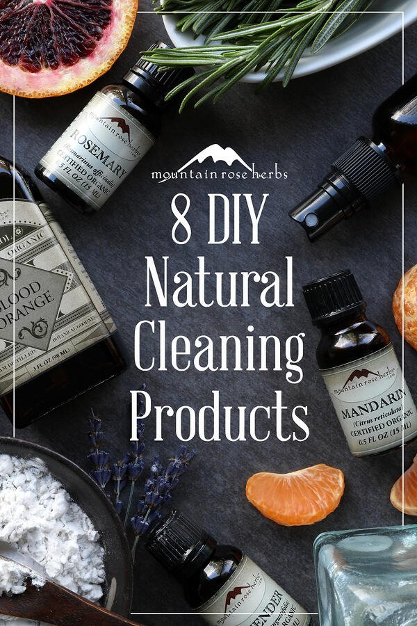 Pinterest pin for 8 natural cleaning supply recipes from Mountain Rose Herbs.