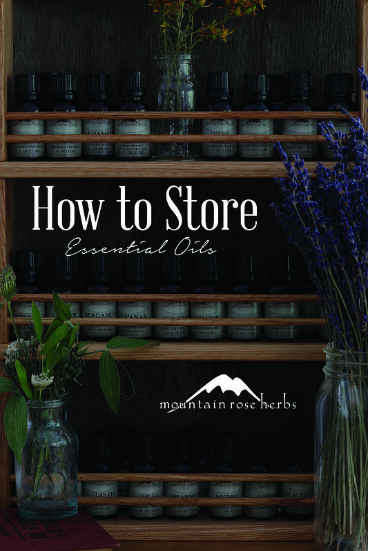 How to Store Essential Oils Pinterest Pin from Mountain Rose Herbs