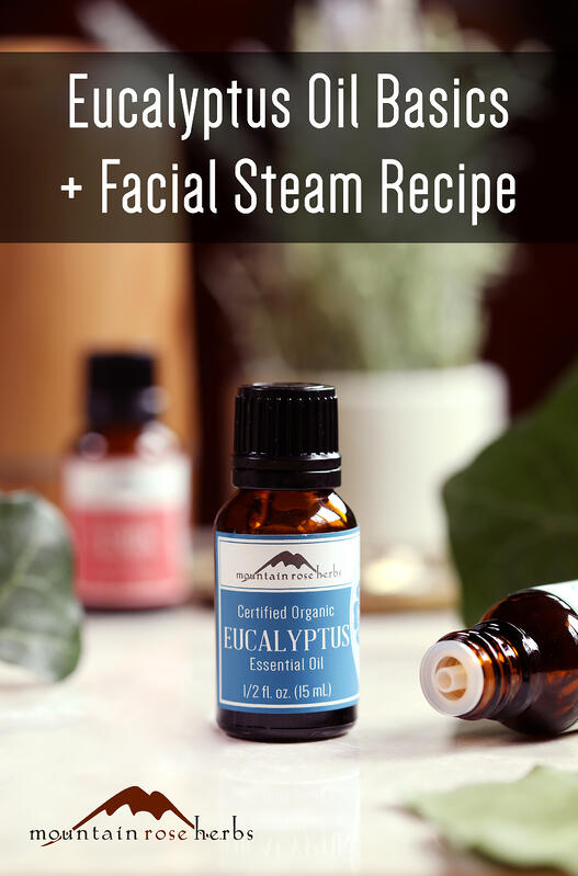 Eucalyptus Oil Basics & Facial Steam Pinterest pin from Mountain Rose Herbs.