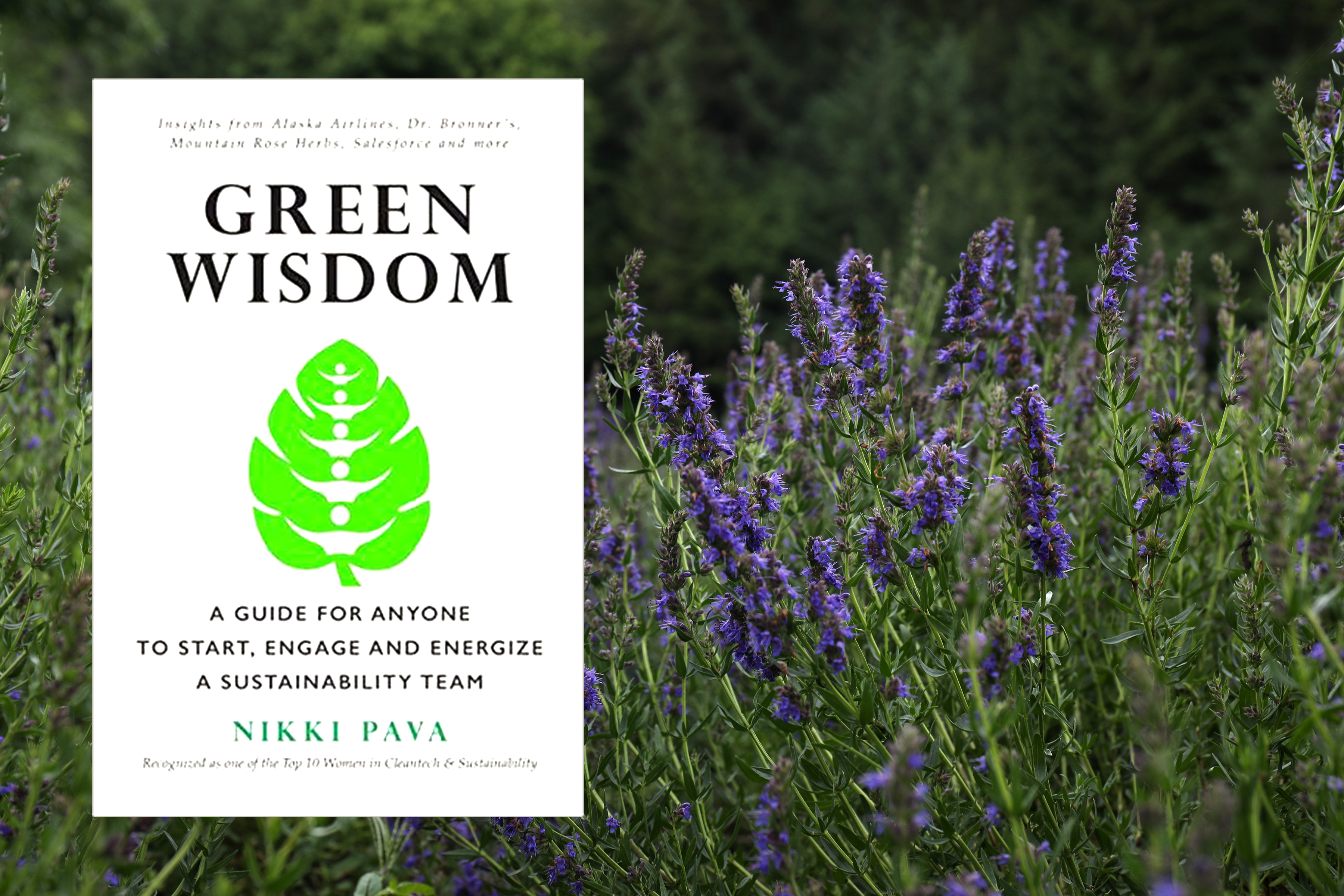 Cover of Green Wisdom, a book by Nikki Pava about starting a sustainability team in the workplace.
