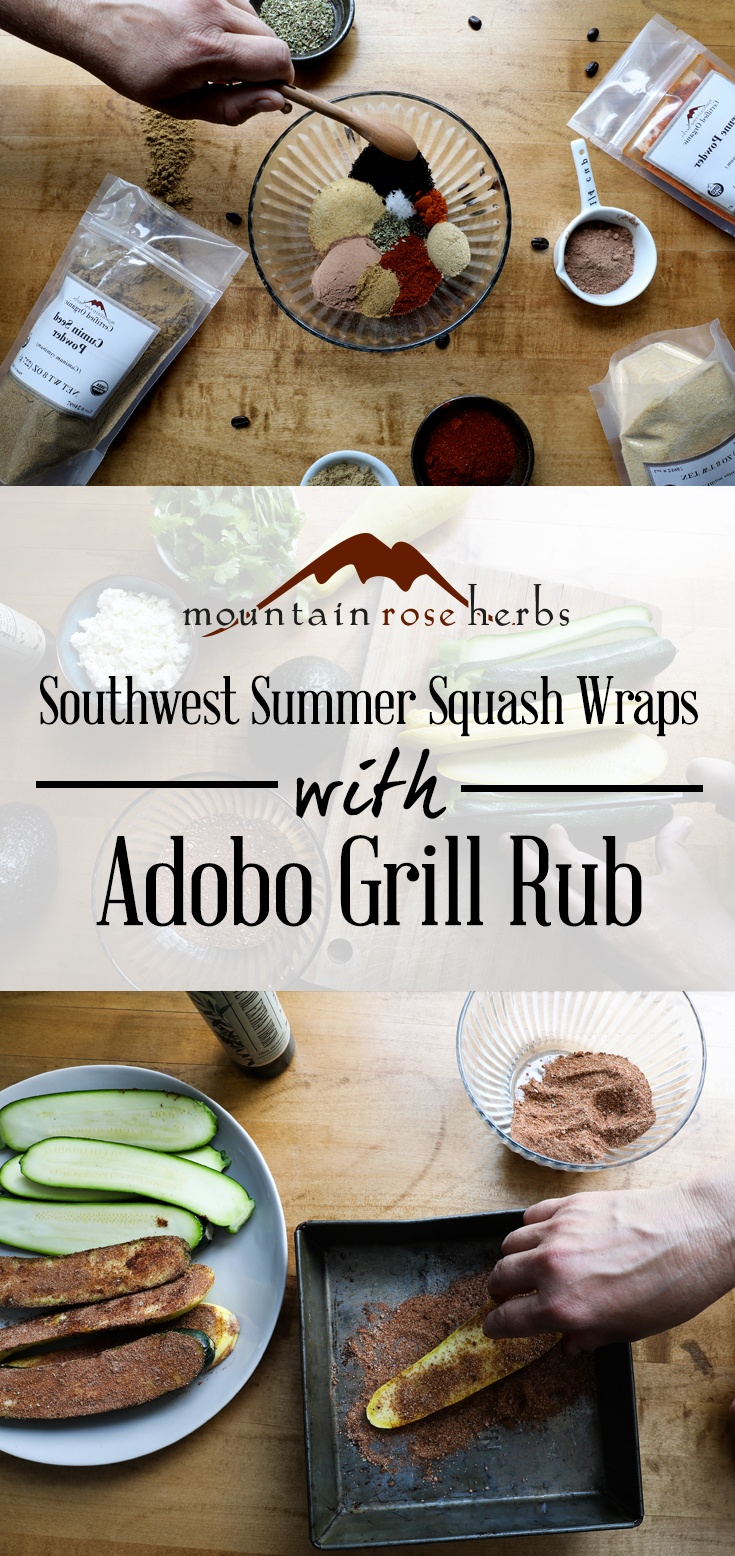Southwest Summer Squash Wraps with Adobo Grill Rub Pin - Mountain Rose Herbs