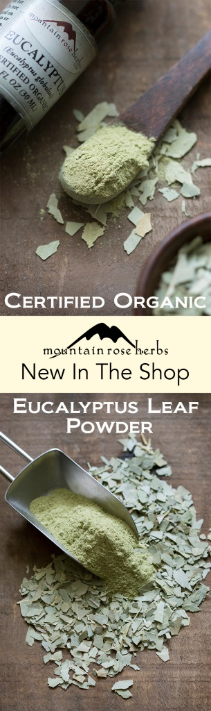 New In the Shop at Mountain Rose Herbs: Organic Eucalyptus Leaf Powder