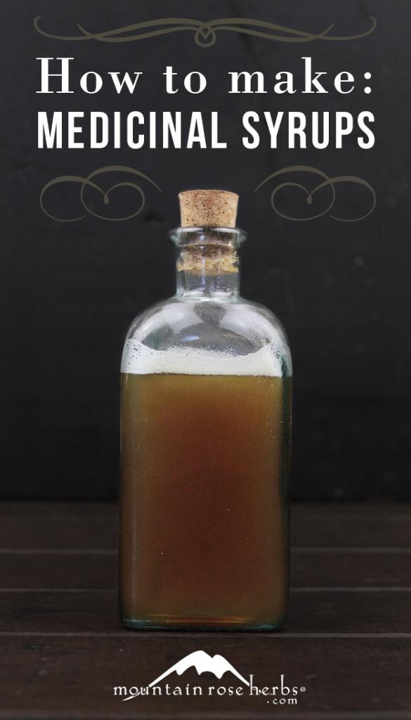 How to Make Medicinal Syrups
