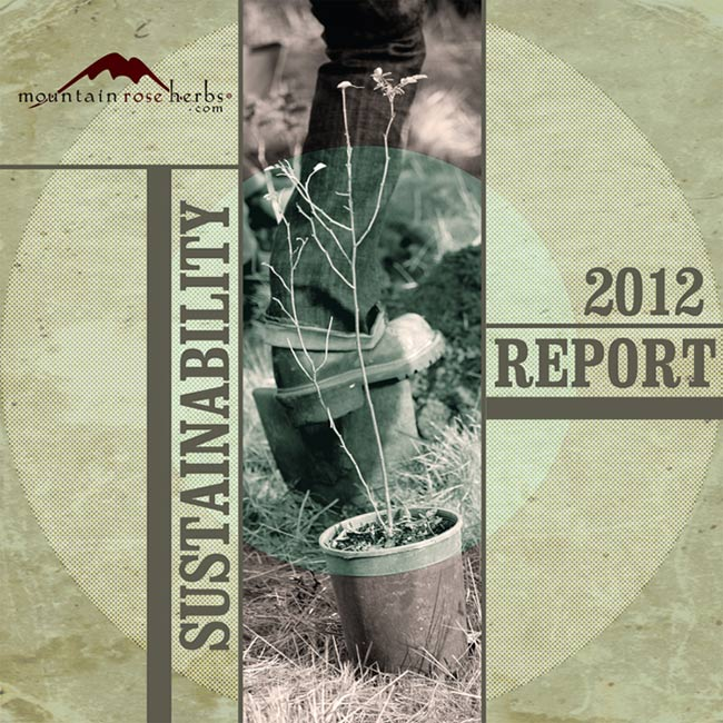 Mountain Rose Herbs 2012 Sustainability Report
