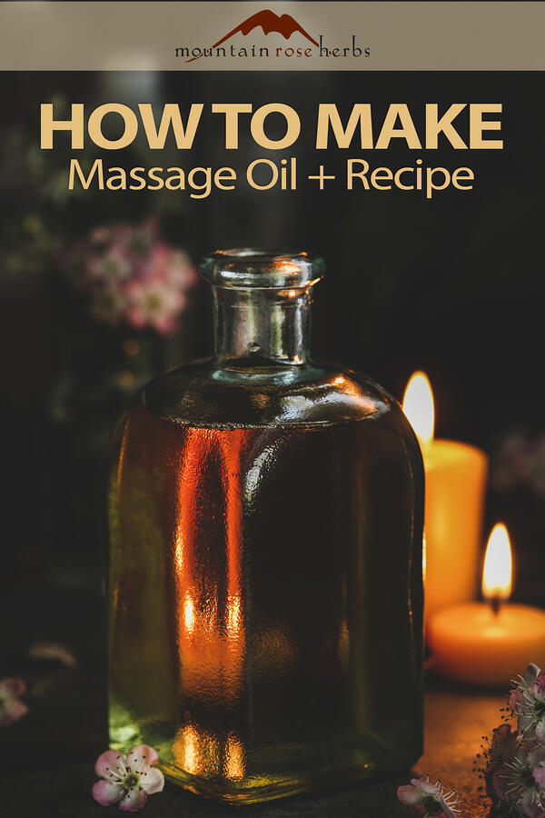 Pin Image to How to Make Massage Oil and Recipe.