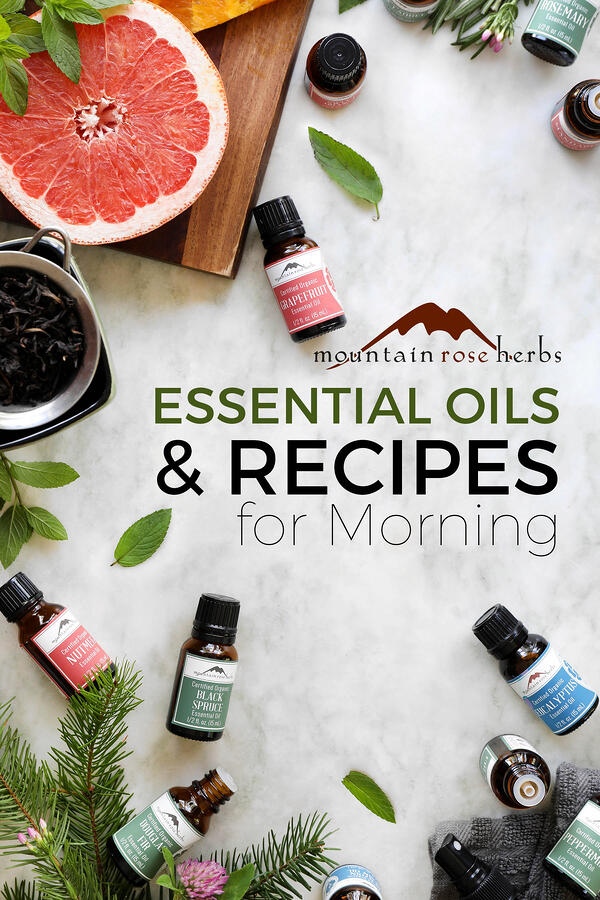 Essential Oils for the Morning Pinterest pin from Mountain Rose Herbs