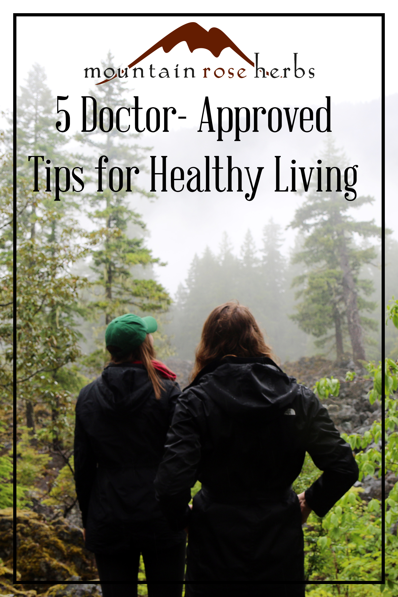 Pin to 5 Doctor Approved  Tips for Healthy Living