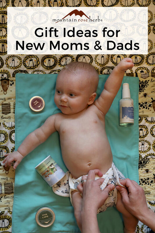 Natural Gifts for New Moms & Dads Pinterest pin Mountain Rose Herbs.