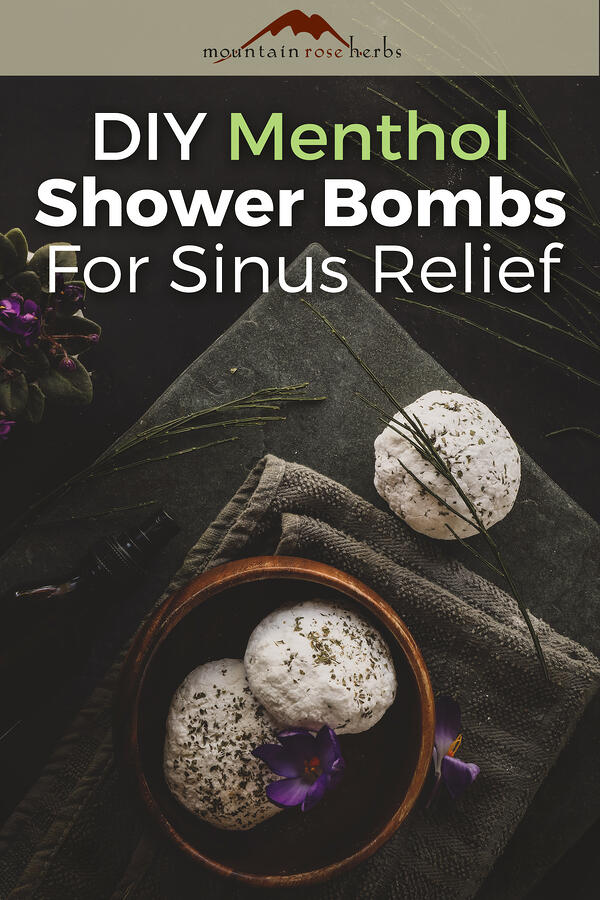 DIY Menthol Shower Bombs for Sinus Relief Pinterest pin for Mountain Rose Herbs