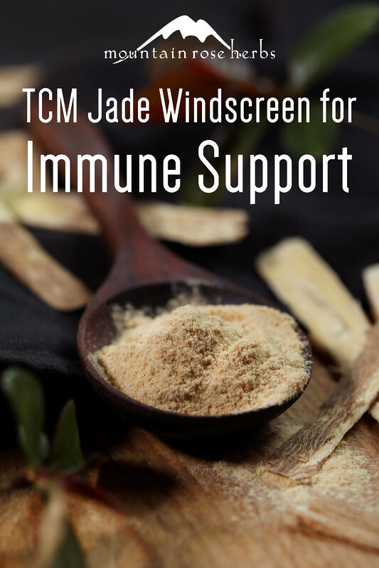 Jade Windscreen TCM Immune Support Recipe Pinterest pin from Mountain Rose Herbs