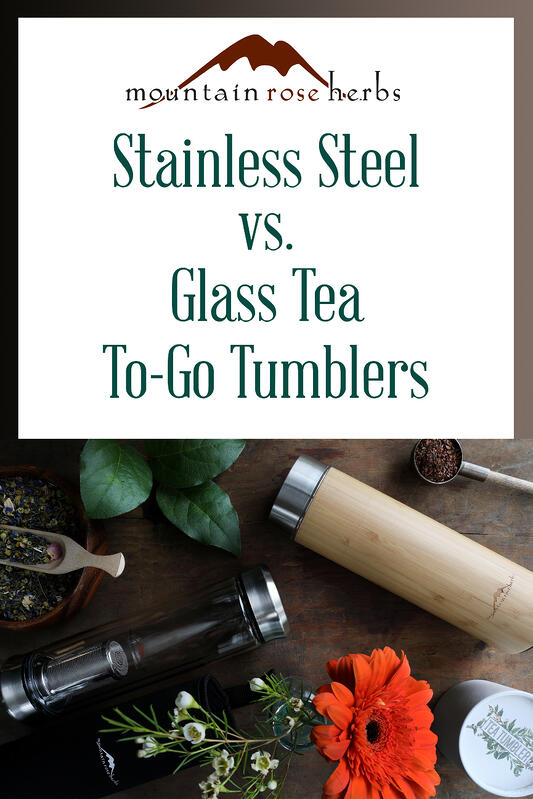 Pin to Stainless Steel vs Glass Tea to go tumblers